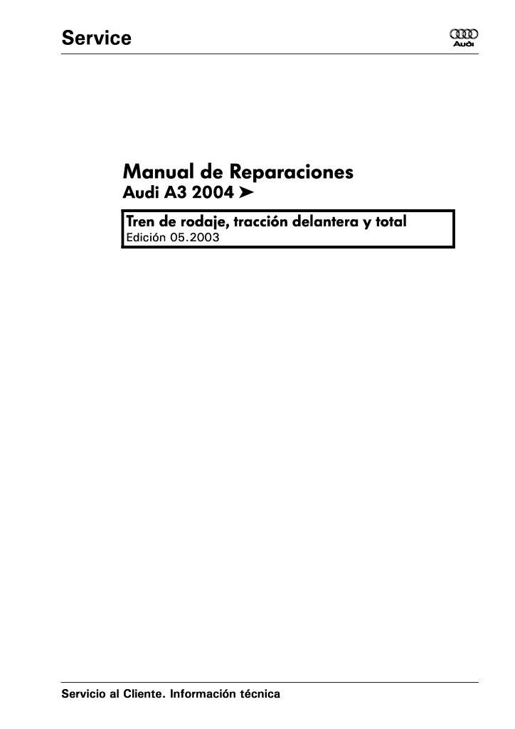 audi a3 manual de reparaciones.PDF (13.7 MB)